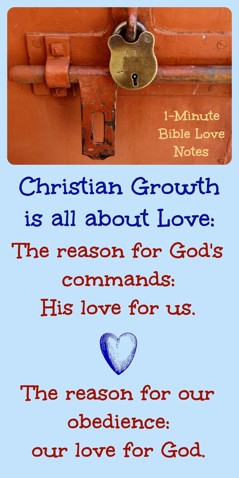 Perfect love casts out fear and sin, growing in Christ, obedience, Bible commands