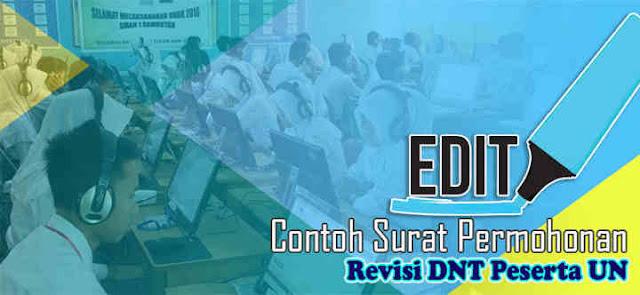 Download Contoh Surat Permohonan Revisi DNT Peserta Ujian Nasional