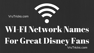 Best WI-FI Network Names For Great Disney Fans