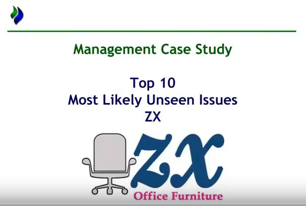 Top 10 Issues for MCS November 2017 - CIMA Management Case Study - ZX Office Furniture