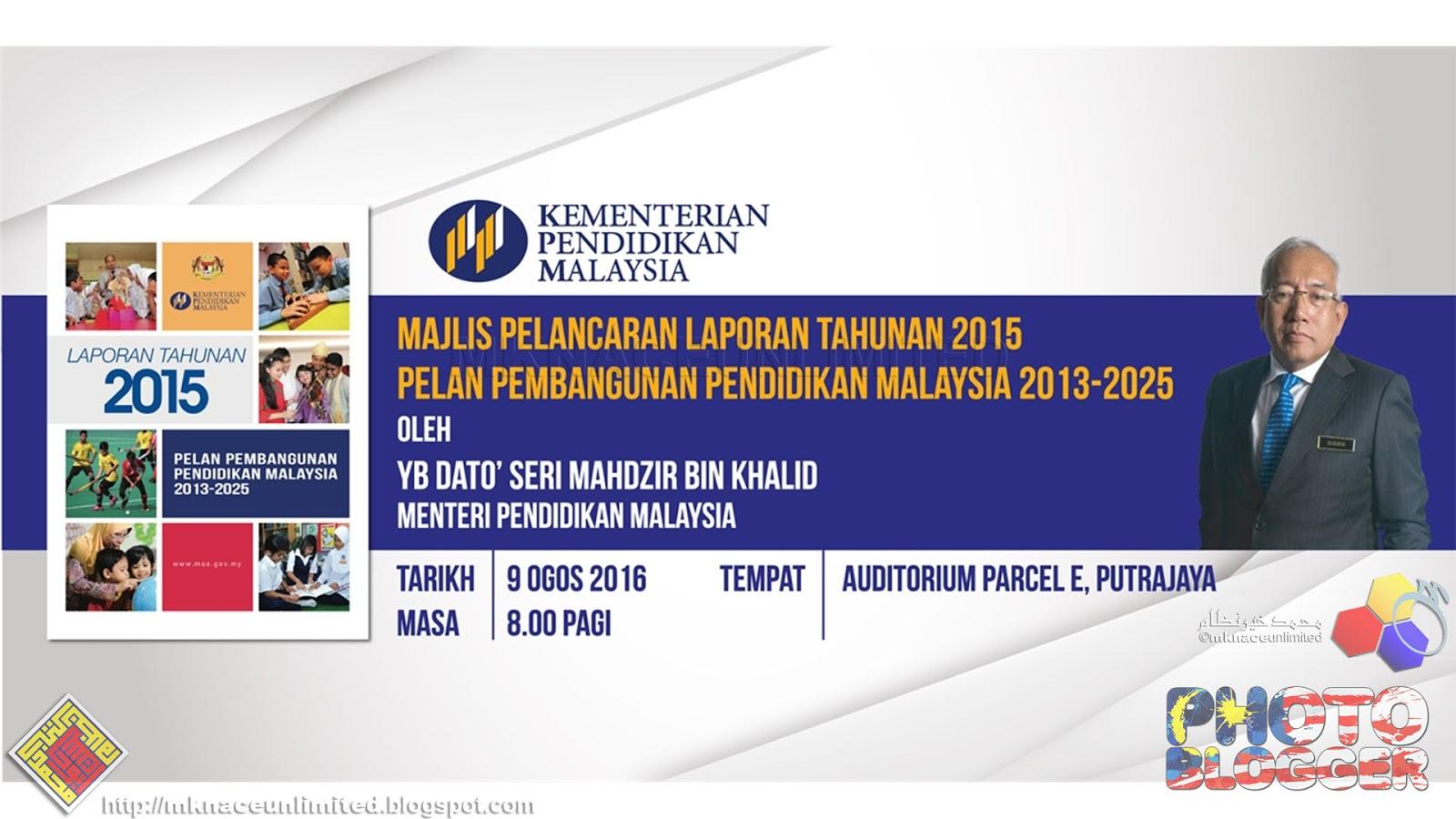 Majlis Pelancaran Laporan Tahunan 2015 Pelan Pembangunan Pendidikan Tcash Vaganza 32 Milo Malaysia Activ Go Pppm 2013 2025
