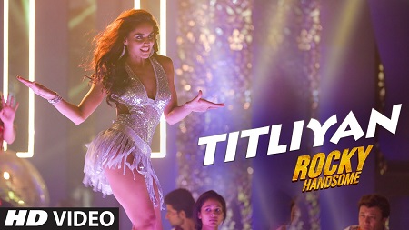 TITLIYAN ROCKY HANDSOME John Abraham New Indian Video Songs 2016 Shruti Haasan and Sunidhi Chauhan