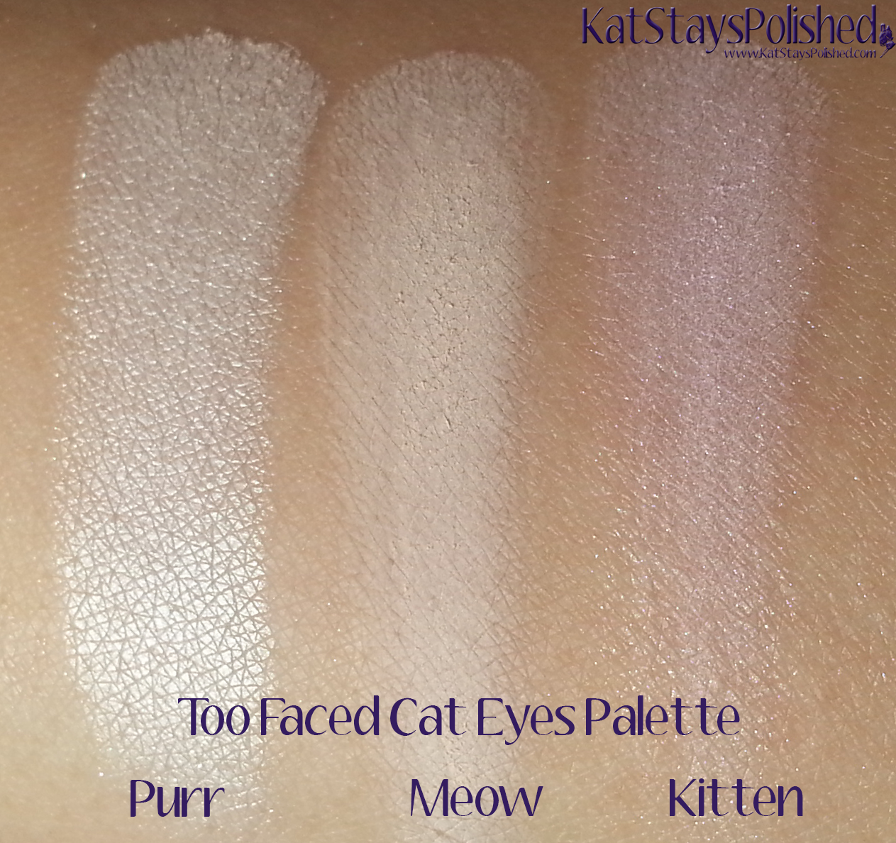 Too Faced Cat Eyes Palette - Purr, Meow, Kitten | Kat Stays Polished