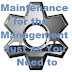 Maintenance for the Management Just as You Need to