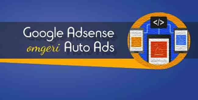 Keuntungan dan Cara Penerapan Iklan Google Adsense Auto Ads