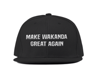 Make Wakanda Great Again