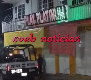 """Matan a balazos a dos chilangos dentro bar """"Play Platino"""" en Coyutla Veracruz"""