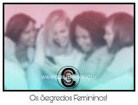 Os Segredos Femininos