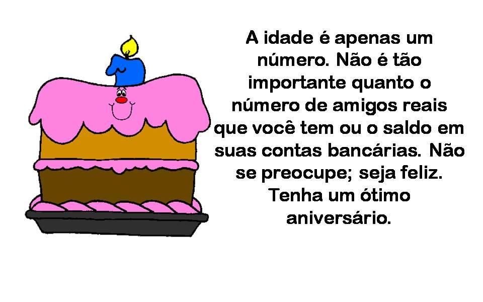 Mensagem de aniversário para amiga - A idade é apenas um número.