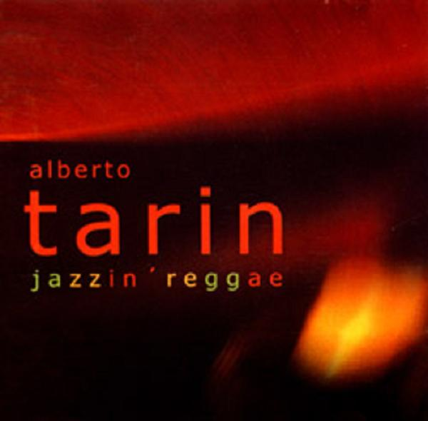 ALBERTO TARÍN - Jazzin' Reggae (2002)