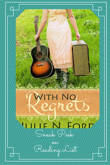 With No Regrets by Julie N Ford  A Sneak Peek on Reading List