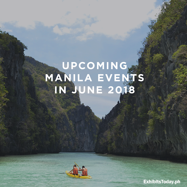 Upcoming Manila Events in June 2018