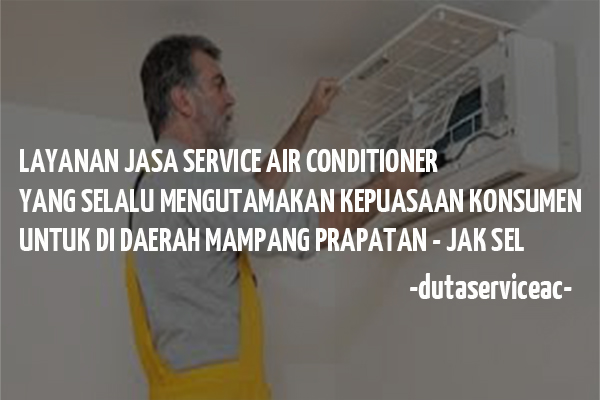 Service AC Mampang Prapatan
