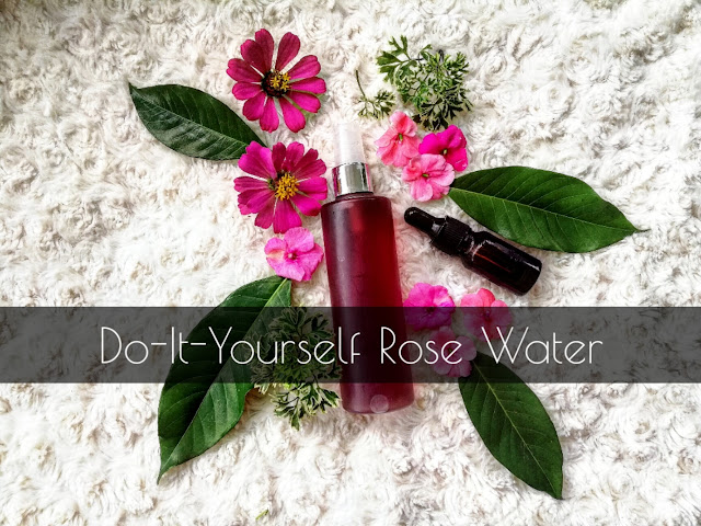 DO-IT-YOURSELF DISTILLED ROSEWATER