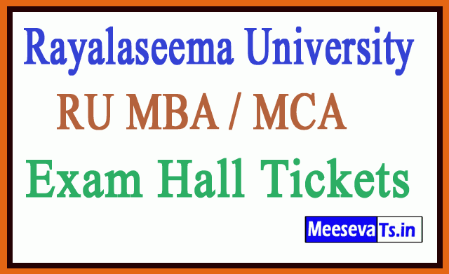 Rayalaseema University RU MBA / MCA Exam Hall Tickets
