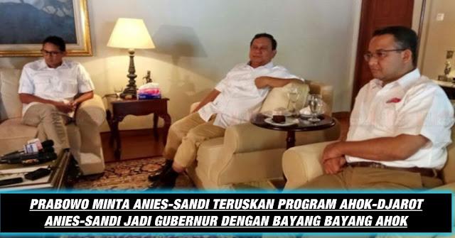 Prabowo Minta Anies-Sandi Lanjutkan Program Program Ahok, Jangan Kecewakan Rakyat