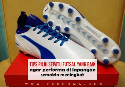 Tips Pilih Sepatu Futsal yang Baik agar Performa di Lapangan Semakin Meningkat