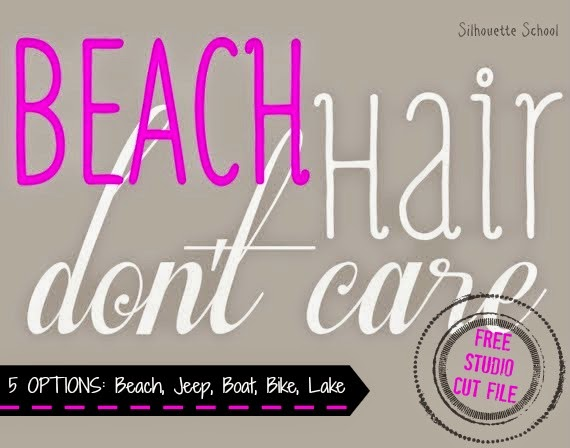 Silhouette Studio, free cut file, beach hair don't care, variations