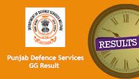 Punjab Defence Services GG Result