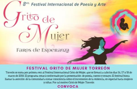 """CONVOCATORIA FESTIVAL """"GRITO DE MUJER TORREÓN"""" 2018"""