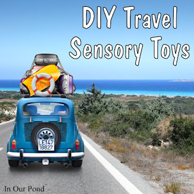 DIY Sensory Toys  #travel  #autism  #sensory  #kids  #DIY