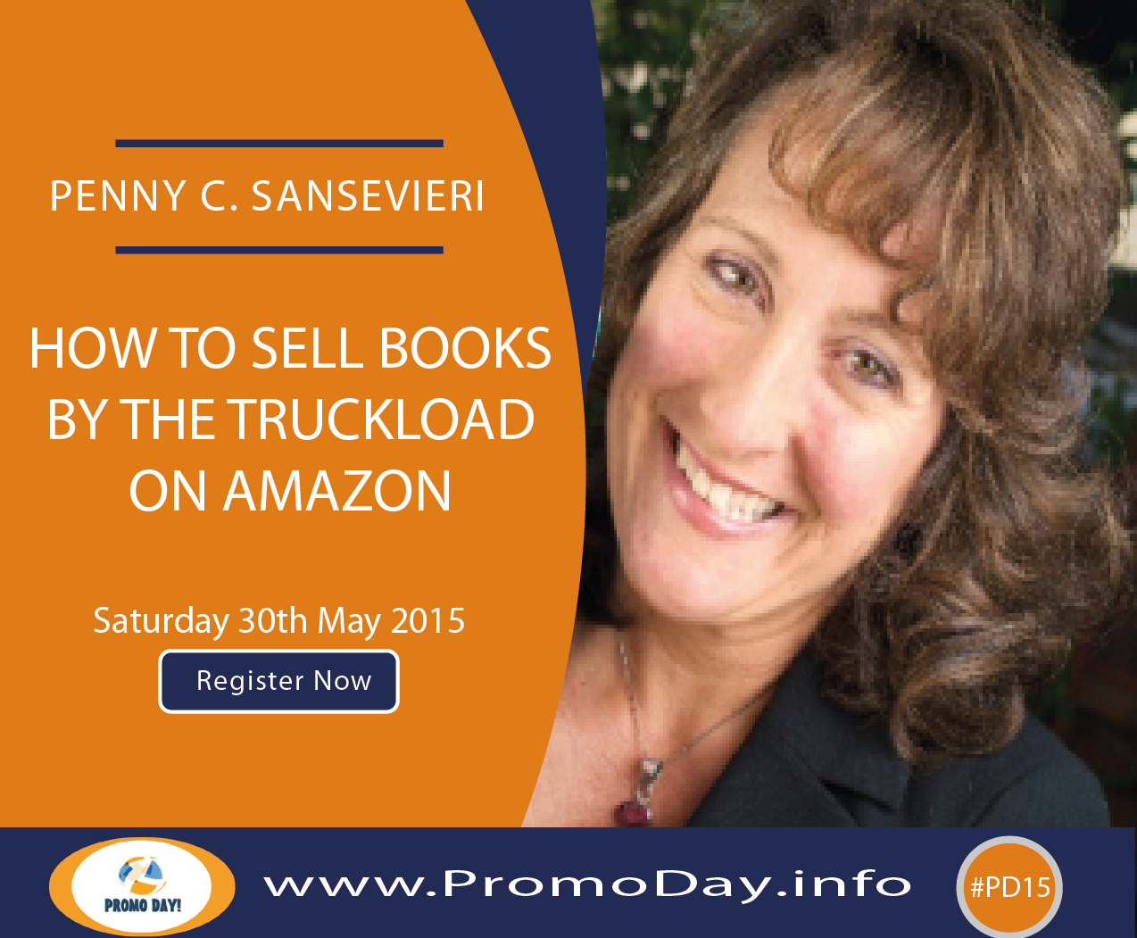 "#PD15 Webinar: ""How To Sell Books By the Truckload on Amazon"" with Penny C. Sansevieri, www.PromoDay.info"