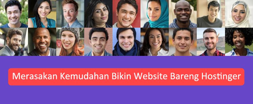 Merasakan Kemudahan Bikin Website Bareng Hostinger