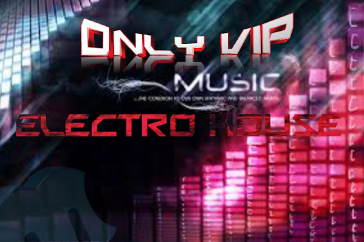 ONLYVIPMUSIC: BEATPORT ELECTRO HOUSE PACK 18 TRACK VOL 5