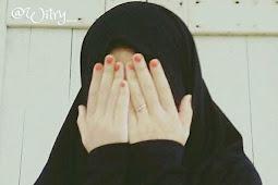 Ukhti.. Cukuplah Kecantikanmu Hanya Untuk Suamimu, Tak Perlu Kau Umbar Demi Secuil Pujian di Media Sosial
