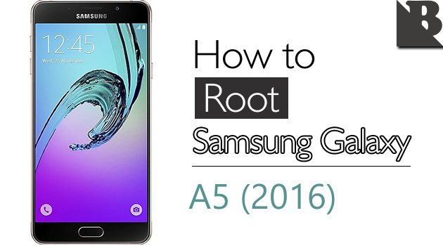 How To Root Samsung Galaxy A5 (2016) SM-A510 And Install TWRP Recovery