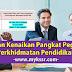 Urusan Kenaikan Pangkat Pegawai Perkhidmatan Pendidikan (PPP) Gred DG32 Hingga Gred DG54