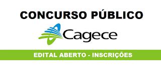 Edital de Concurso Publico para Companhia de água e esgoto do Ceará 2018 (Cagece).