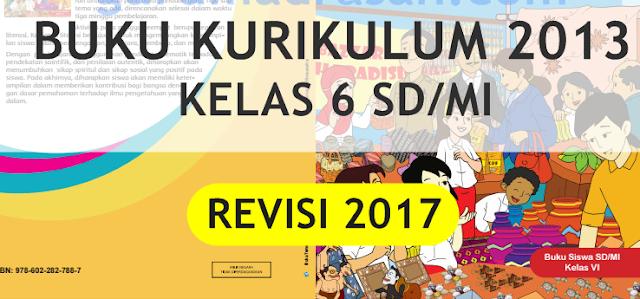 Download Buku Kurtilas Revisi 2017 untuk Kelas 6 SD/MI