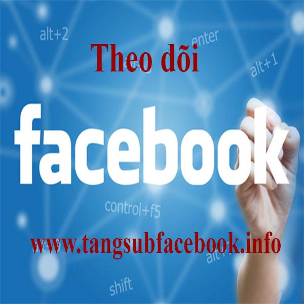 Cách theo dõi facebook như thế nào?