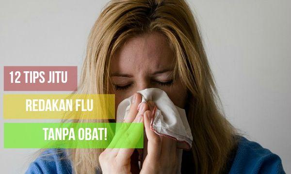 Cara Alami Mengobati Flu atau Pilek dengan Cara Tradisional