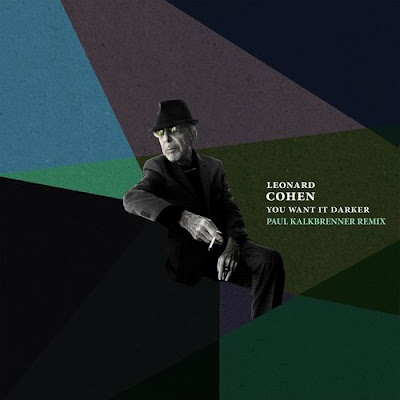 "LEONARD COHEN ""You Want It Darker"" (Paul Kalkbrenner Remix)"