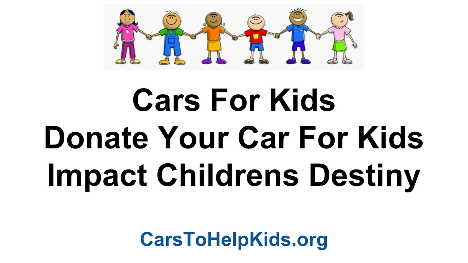 Kids and Teens: DONATE YOUR CAR FOR KIDS