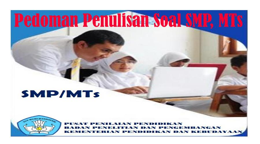 Download Gratis Pedoman Penulisan Soal SMP/ MTs