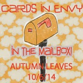 10-6-14  Cards In Envy - Autumn Leaves