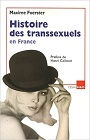 https://www.amazon.fr/Histoire-transsexuels-France-Maxime-Foerster/dp/2845471386
