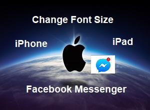 How to Change Font in Messenger for iPhone or iPad