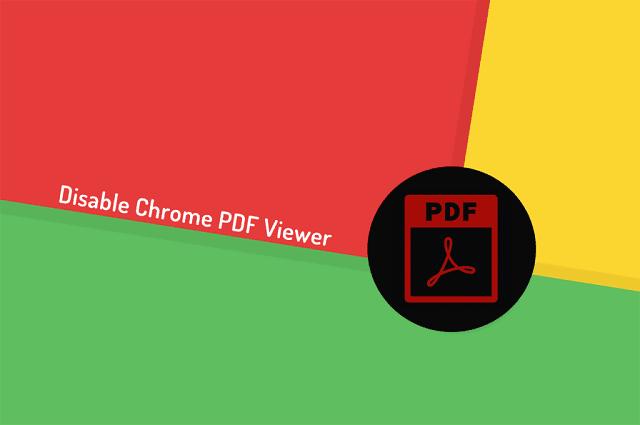 تعطيل Google Chrome PDF Viewer