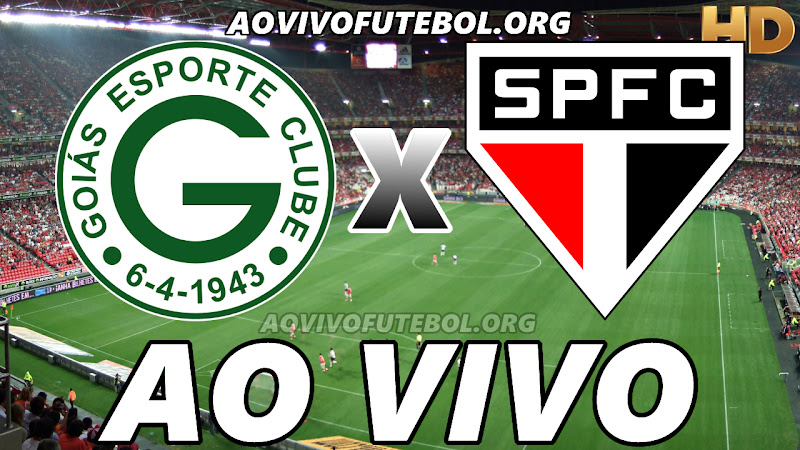 Assistir Goiás vs São Paulo Ao Vivo HD