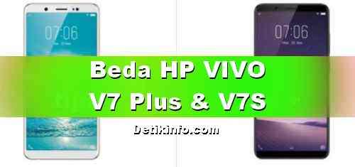 Perbedaan VIVO V7 Plus dan VIVO V7s