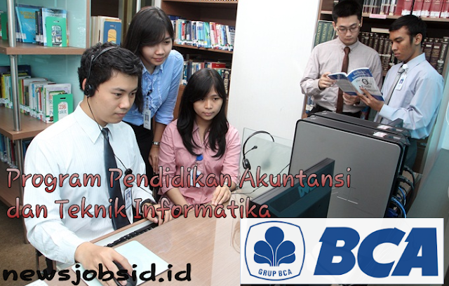 Program Pendidikan PT Bank Central Asia Tbk (BCA) Dibuka Hingga September 2017