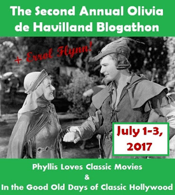 The Second Annual Olivia de Haviland Blogathon, + Errol Flynn!!