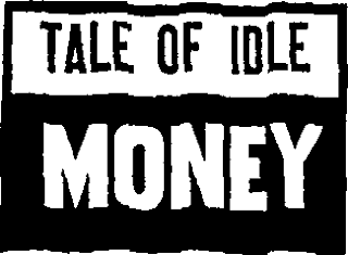 Make Money with Idle Money