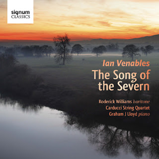 Ian Venables - Song of the Severn