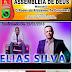 Cantor Gospel Elias Silva estará louvando à Deus na Igreja Assembleia de Deus Ministério O poder do altíssimo te envolverá