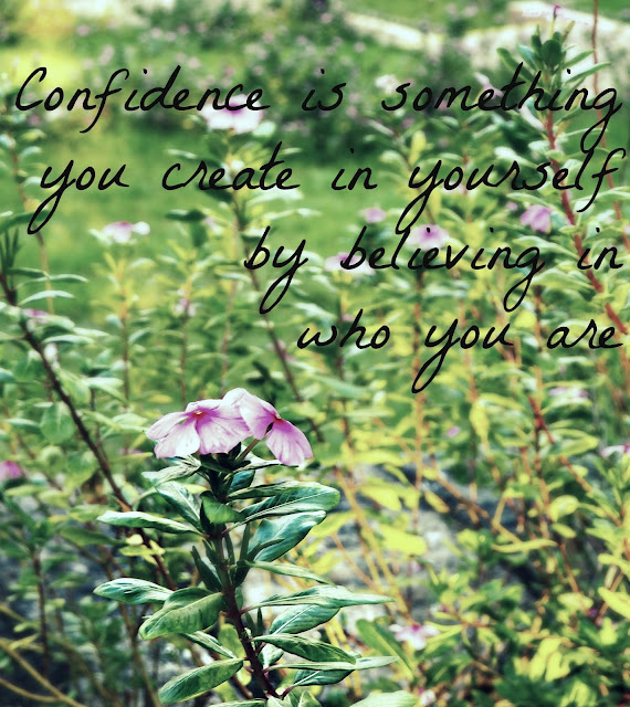 "Confidence quote on a flower background | ""Confidence is something you create in yourself by believing in who you are"""